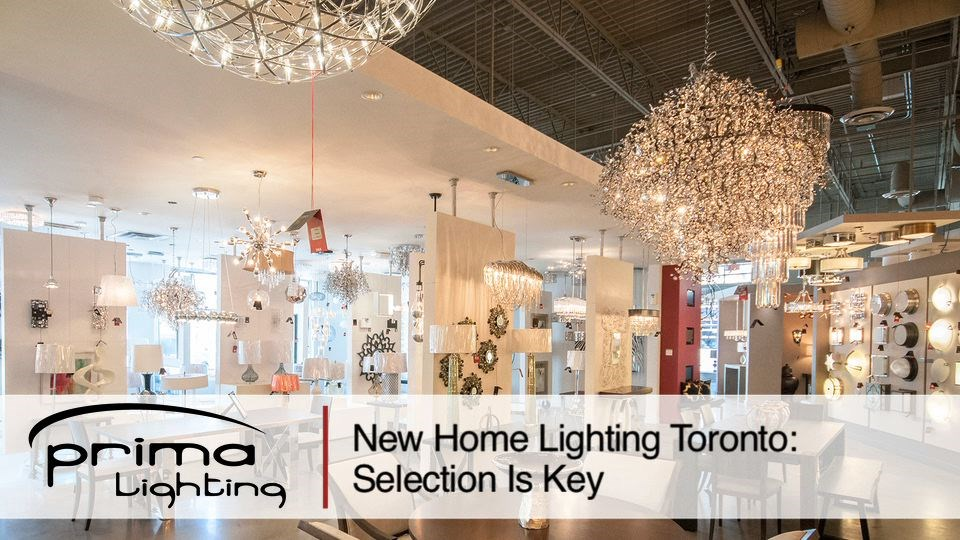 New Home Lighting Toronto Selection Is Key newhomelightingtoronto